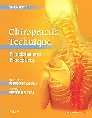 Chiropractic Technique By Bergmann, Thomas F./ Peterson, David H.